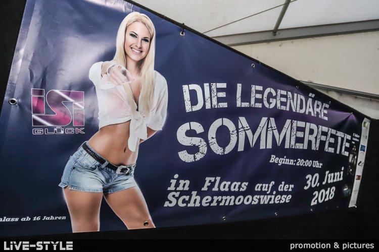 30.06.2018 - Die legendäre Sommerfete - Flaas - mit ISI GLÜCK
